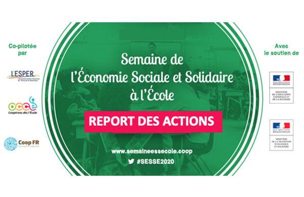 """Report des actions """"Semaine de l'ESS à l'Ecole"""" 2020"""