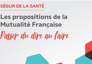 Ségur de la Santé - Les propositions de la Mutualité Française