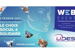 L'UDES vous invite à son web event « Face à l'incertitude, le choix social et solidaire »